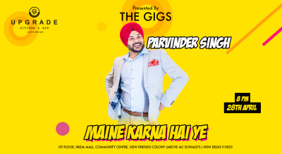 Maine Karna hai ye | Stand-up Comedy by Parvinder Singh