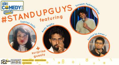 Standup Guys featuring Supriya, Andy and Sriraam