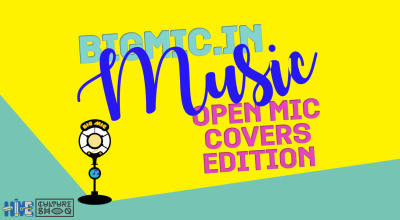 BIGMIC.in Music Open Mic Covers Edition