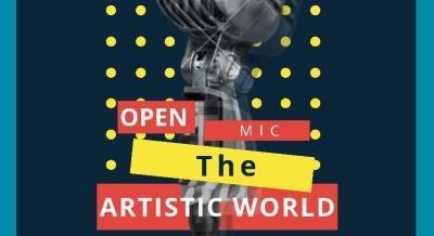 The Artistic World | Open Mic (5.0)