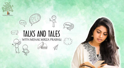 TALKS and TALES with Mehak Mirza Prabhu