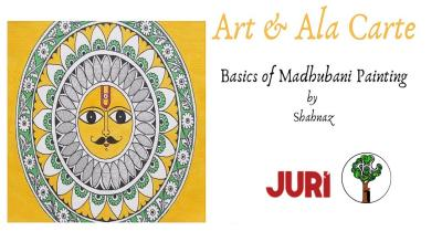 Sunday - Art And A La Carte : Madhubani Painting Workshop
