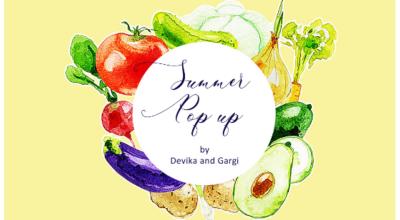 Summer Pop Up by Chef Devika & Sommelier Gargi