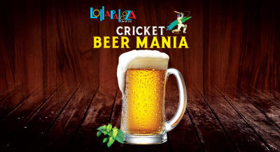 "Lollapalooza Presents ""Cricket Beer Mania"""