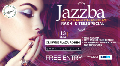 Jazzba Fashion And Lifestyle Exhibition : Rakhi And Teej Special