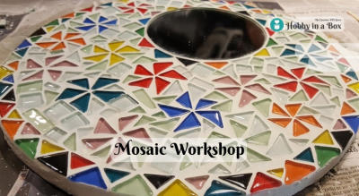 Mosaic Workshop by Hobby in a Box