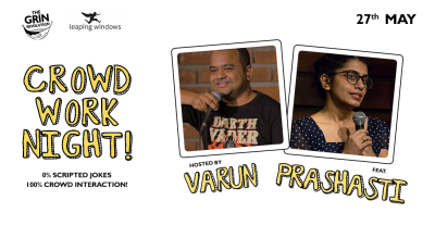 Grin Revolution: Crowd Work Night w/ Kumar Varun