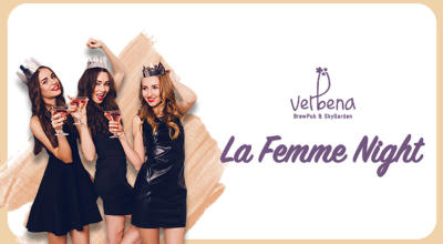 La Femme Night at Verbena BrewPub and SkyGarden