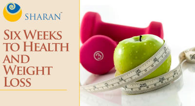 Six Weeks to Health and Weight Loss