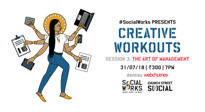 Creative Workouts: Session 3: The Art of Management