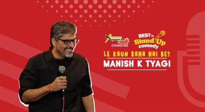 """Le Kaun Raha Hai Be?"" With Manish Tyagi"