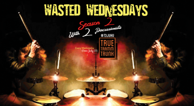 Wasted Wednesdays - Percussion Night every Wednesday at True Tramm Trunk!