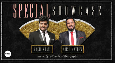 Special Showcase ft. Zakir Khan & Abish Mathew