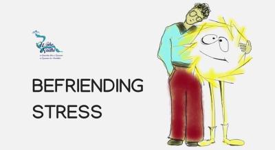 Befriending Stress