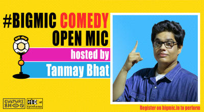 #BIGMIC Comedy Open Mic hosted by Tanmay Bhat