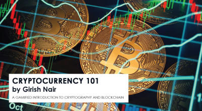 Cryptocurrency 101 By Girish Nair
