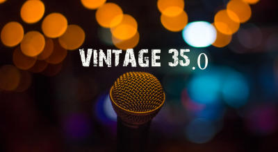 VINTAGE 35.0 : Open Mic : Standup Comedy