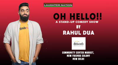 Oh Hello – A Stand-Up Comedy Show by Rahul Dua