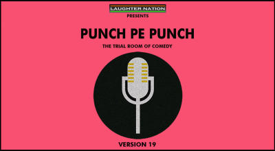 Punch Pe Punch 19 – The Trial Room Of Comedy