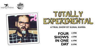 Grin Revolution:Totally Experimental w/ Kunal Kamra