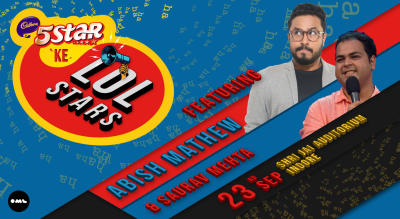 5 Star ke LOLStars ft. Abish Mathew and Saurav Mehta, Indore