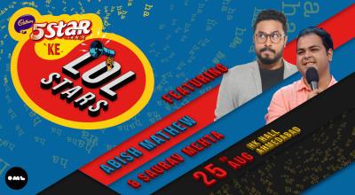 5 Star ke LOLStars ft. Abish Mathew and Saurav Mehta, Ahmedabad