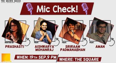 Mic Check! ft. Prashasti Singh, Aishwarya Mohanraj