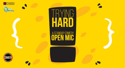 Trying hard - A Standup comedy show