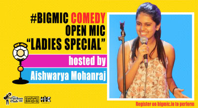 Comedy on the Big Mic Ladies Special hosted by Aishwarya Mohanraj