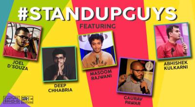 Stand Up Guys ft Joel D'souza, Deep Chabbria, Masoom Rajwani, Gaurav Pawar, Abhishek Kulkarni
