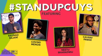 Stand Up Guys Raunaq Rajani ,Govind Menon,Neetu,Gaurav Pawar