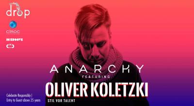 Anarchy Ft. Oliver Koletzki