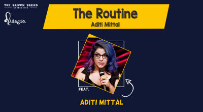 The Routine hosted by Sumit Anand ft. Aditi Mittal