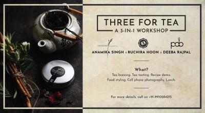 Three for Tea: A 3-in-1 Workshop by Anamika, Ruchira & Deeba