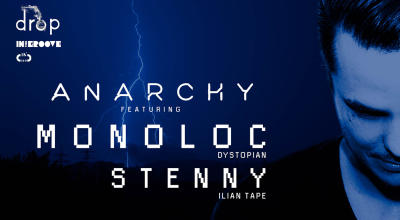 Anarchy featuring MONOLOC