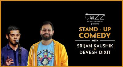 Stand Up Comedy with Srijan Kaushik and Devesh Dixit