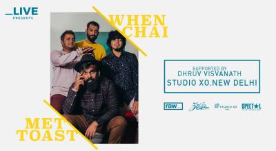 Underscore Live presents WHEN CHAI MET TOAST and DHRUV VISVANATH