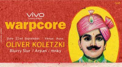 Vivo Mobiles presents Warpcore featuring Oliver Koletzki