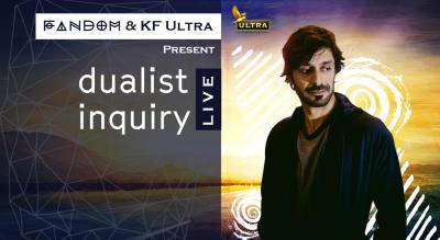 Fandom & KF Ultra present Dualist Inquiry