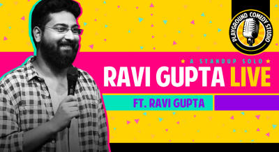 Ravi Gupta Live - A stand up comedy solo