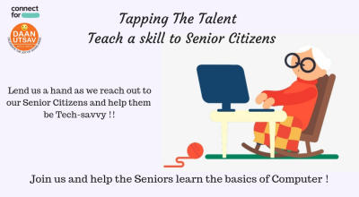 Tapping The Talent – Teach a skill to Senior Citizens