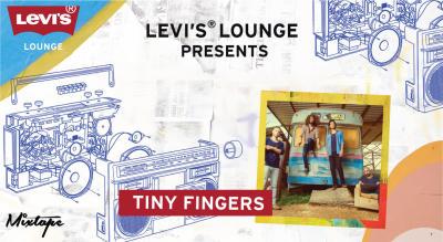 Levi's® Lounge Presents Tiny Fingers