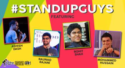 Stand Up Guys ft. Ashish Dash, Raunaq Rajani, Rohit Shah, Mohammed Hussain