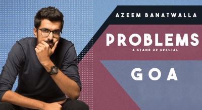LVC presents Azeem Banatwalla's ''Problems''