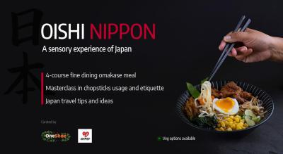 Oishi Nippon : A Sensory Experience of Japan