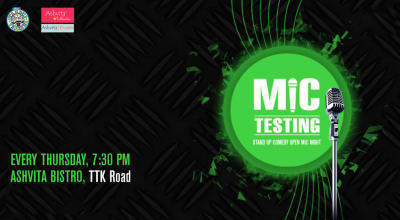Mic Testing, Stand-Up Comedy Open Mic Night by Evam