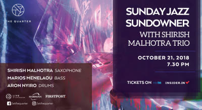 Sunday Jazz Sundowner with the Shirish Malhotra Trio at The Quarter