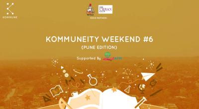 Kommuneity Weekend #6 : Pune Edition