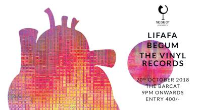 Lifafa +Begum + The Vinyl Records live at The Bar Cat