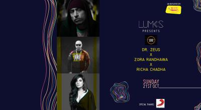 Lumos Presents: Zora Randhawa x Dr. Zeus x Richa Chadha